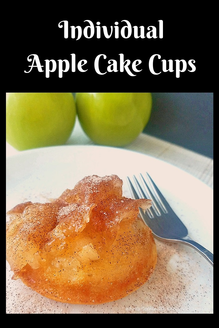 Apple Cake Cups are homemade from scratch upside down cakes with apples cinnamon with butter brown sugar with apples on top of the cake baked all homemade in cupcake tins for individual servings
