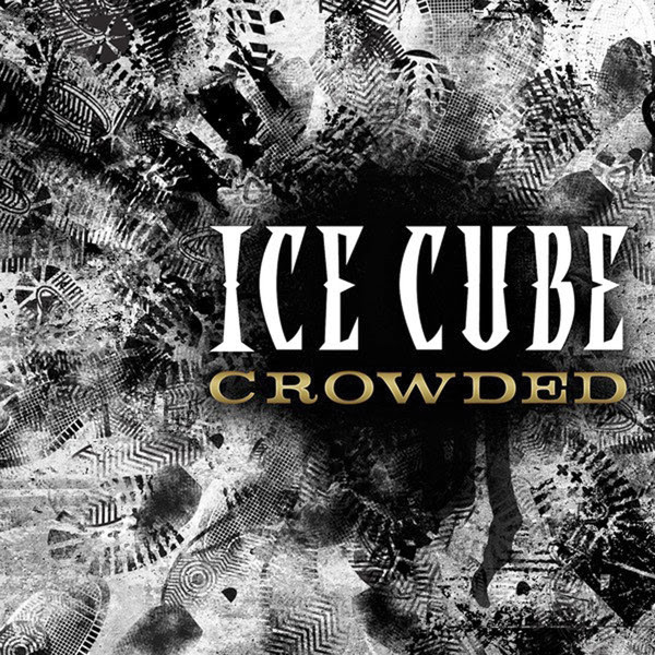 Ice Cube - Crowded - Single  Cover