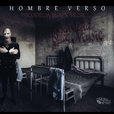 Single: Hombre Verso & Pobre Drums - Psicodelia Black Music [2017]