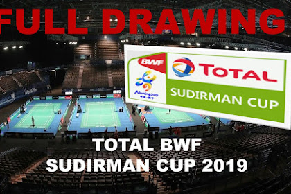 Drawings TOTAL BWF SUDIRMAN CUP 2019