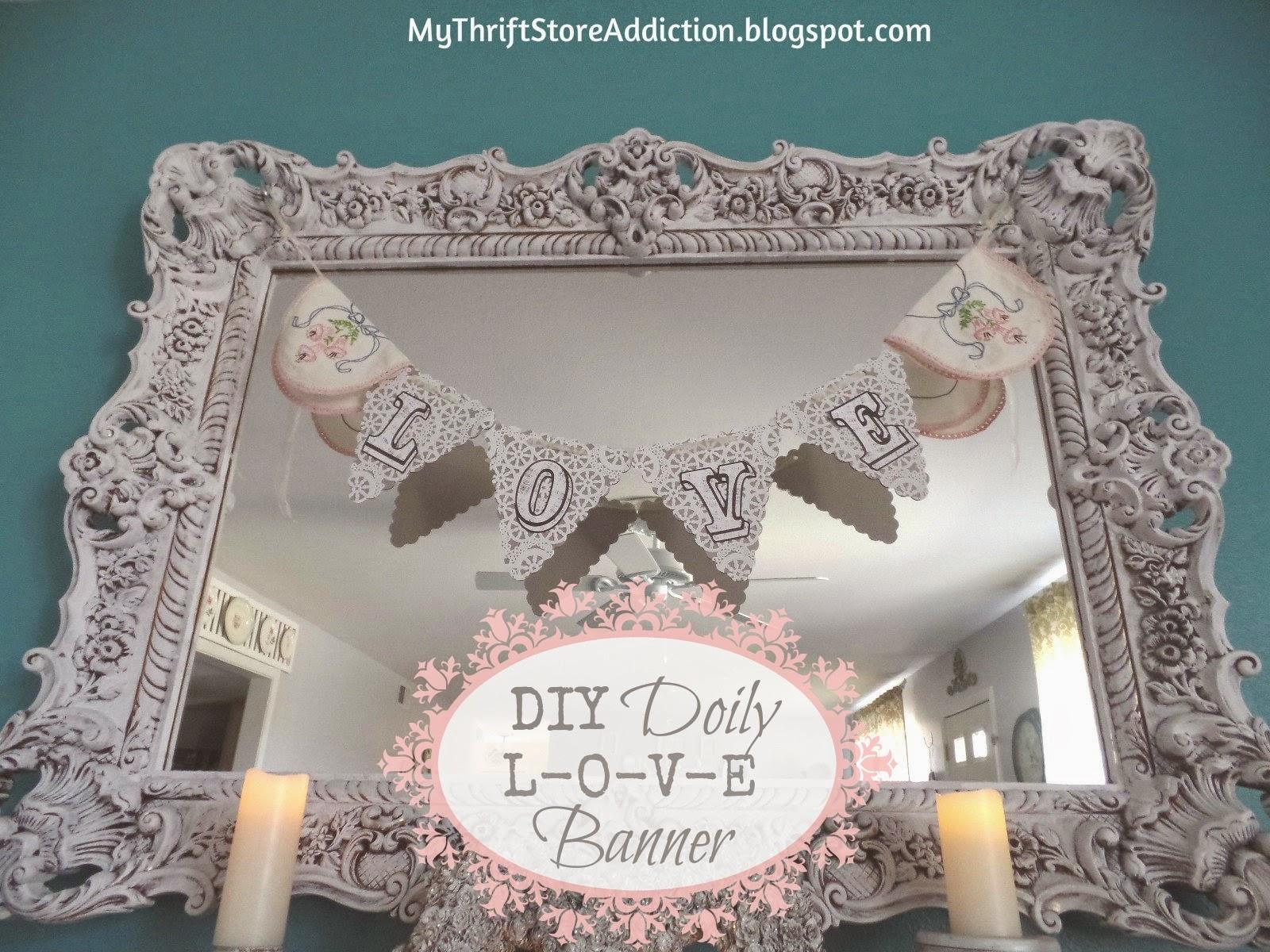 DIY doily l-o-v-e banner
