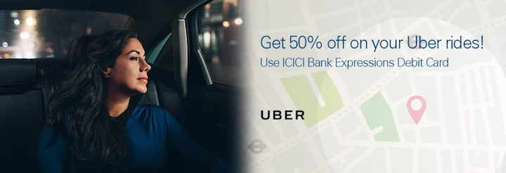 Uber ICICI Debit Card Promo 50% discounts in India