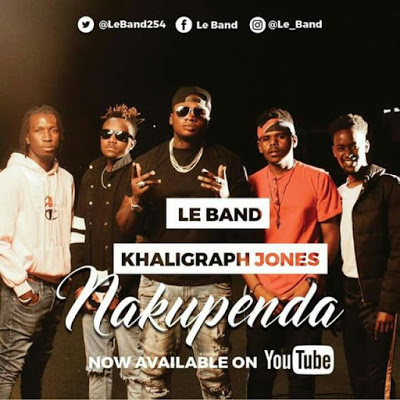 Le Band Ft. Khaligraph Jones - Nakupenda