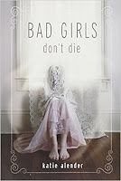 Bad Girl's Don't Die Book Review Recommendation - Katie Alender - Sci Fi Thriller Book Recommendations for Young Adults
