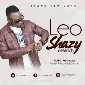 Download Audio | Shazy Melody - Leo