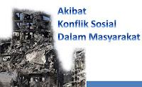 Akibat Konflik Sosial Dan Contohnya Dalam Masyarakat