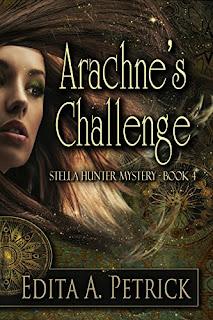 Arachne's Challenge (Stella Hunter Mystery Book 4) by Edita A. Petrick