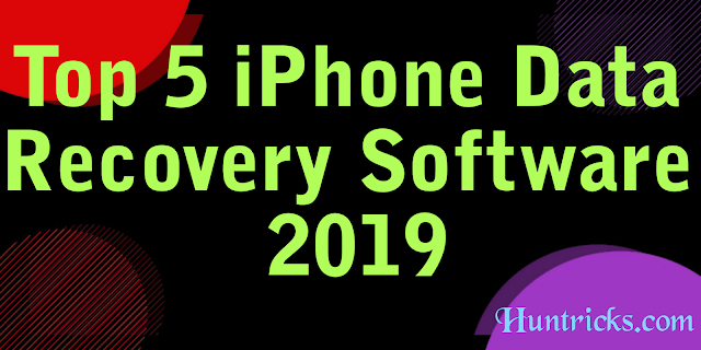 Top 5 iPhone Data Recovery Software 2019