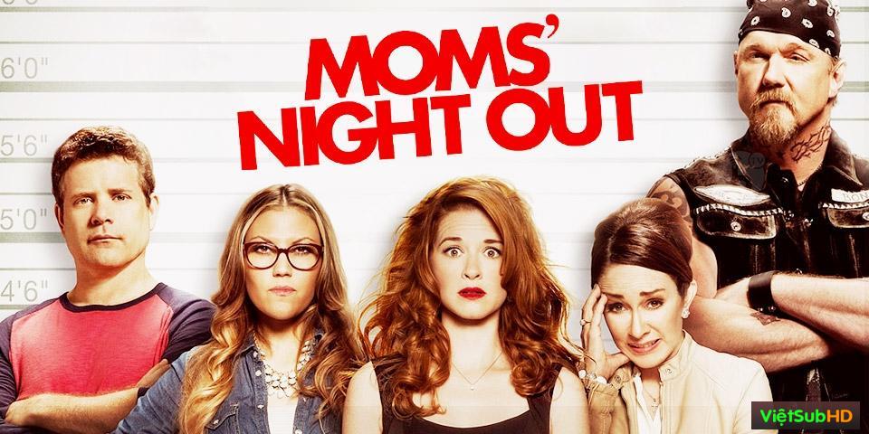 Phim Đêm Mẹ Vắng Nhà VietSub HD | Moms Night Out 2014