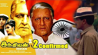 Official – Indian 2 Movie Confirmed After 20 years : After 2.0 Indian Movie Will Start