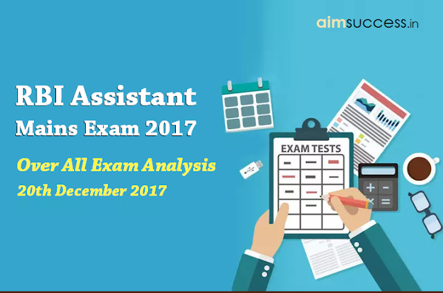 RBI Assistant Mains Exam Analysis 20th December 2017
