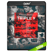Triple 9 (2016) HDRip 720p Audio Ingles 2.0 Subtitulada