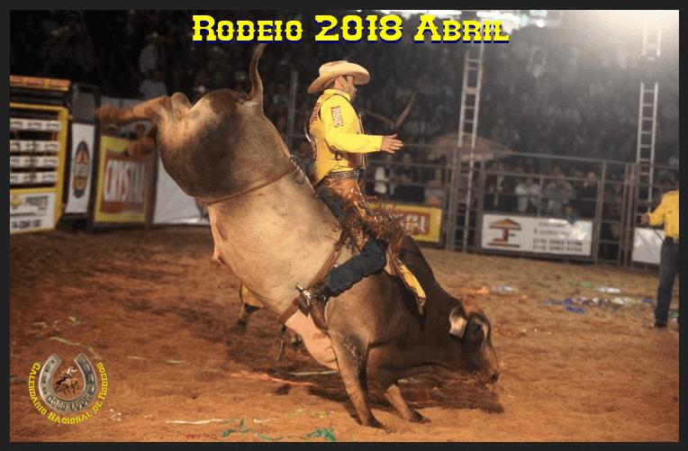 Circuito Rodeio 2018 : Rodeio em agenda abril todos os rodeios