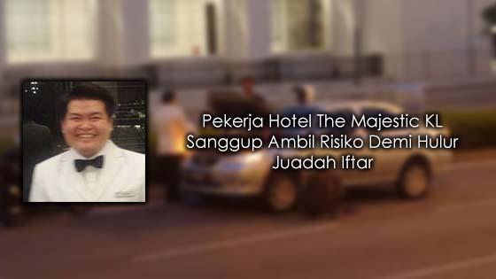 Staff Hotel The Majestic KL Dipuji Kerana Sikap Prihatinnya