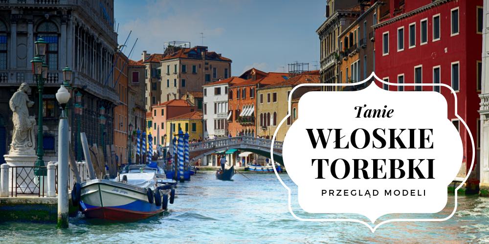 fd87ab67a32b5 Włoskie torebki skórzane - dlaczego są tanie i popularne ? | Blog ...