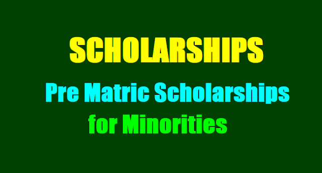 SCHOLARSHIPS,Pre matrict Scholarship to Minority Students, Prematric Scholarships