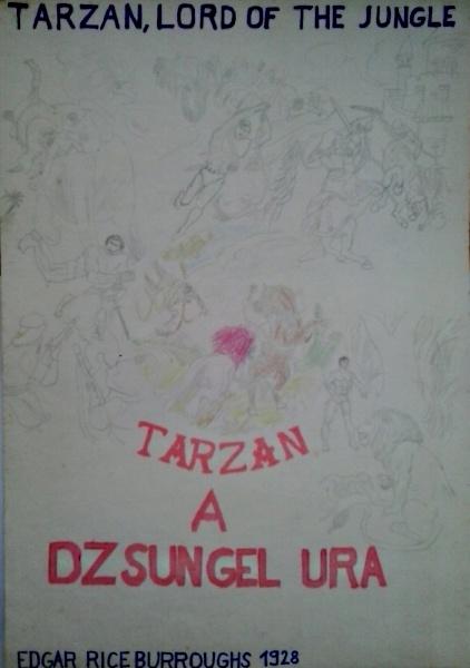 Tarzan a dzsungel ura saját rajz könyvből lerajzolva
