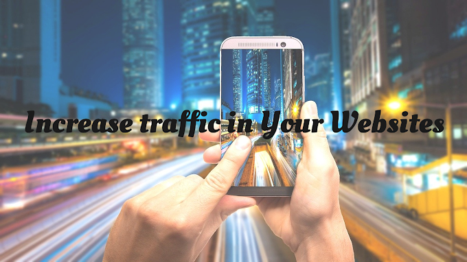 Increase traffic in Your Websites