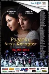 Download Film Pacarku Anak Koruptor (2016) WEBDL Full Movie