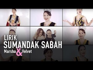 Lirik Lagu Sumandak Sabah - Marsha Milan & Velvet Aduk