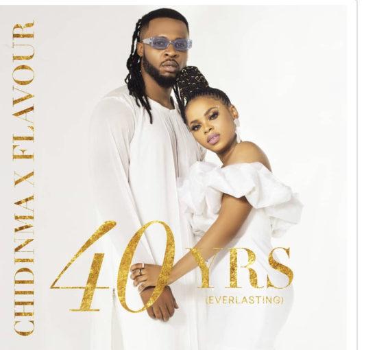 [SB-ALBUM] Chidinma & Flavour – 40 Yrs (Everlasting)