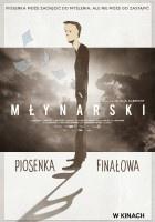http://www.filmweb.pl/film/M%C5%82ynarski.+Piosenka+fina%C5%82owa-2017-791979