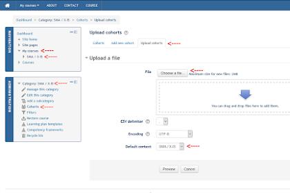 Upload User Moodle Menggunaan Cohorts di Moodle [Administrator/Manager]
