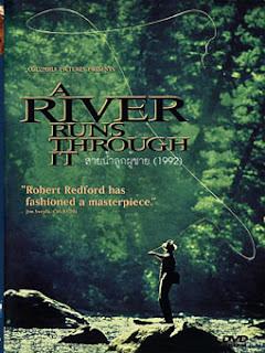 A River Runs Through It สายน้ำลูกผู้ชาย