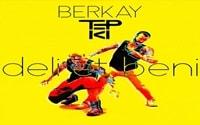 Berkay & Tepki - Deli Et Beni