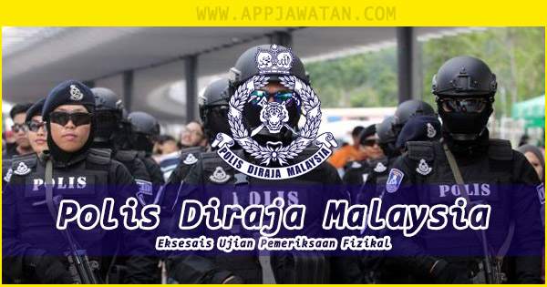 Panggilan Eksesais Temu Duga Pengambilan Polis Diraja Malaysia Tahun 2019