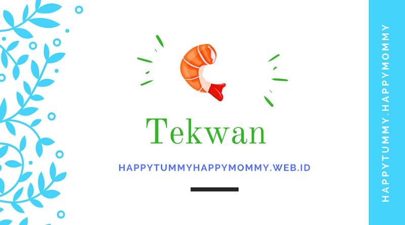 Resep Tekwan Sederhana Ala Happy Mommy