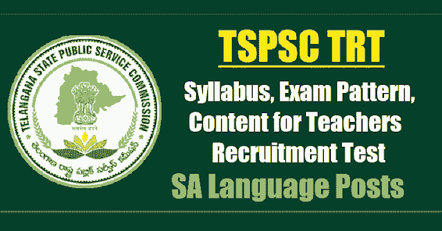 tspsc trt sa languages  syllabus,exam pattern,content for teachers recruitment test 2017,tspsc trt sa languages syllabus,exam pattern,content,tspsc trt sa languages scheme of exam