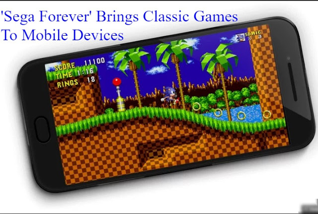 gamers, gaming, mobile games, classic games, sega, sega forever, online games, gaming, free games, technology, technews, tech, android, ios, iphone,