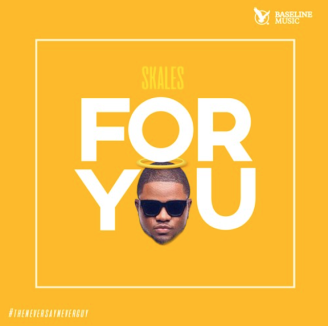 Skales-drops-new-music-for-you-mp3-download-plus-video