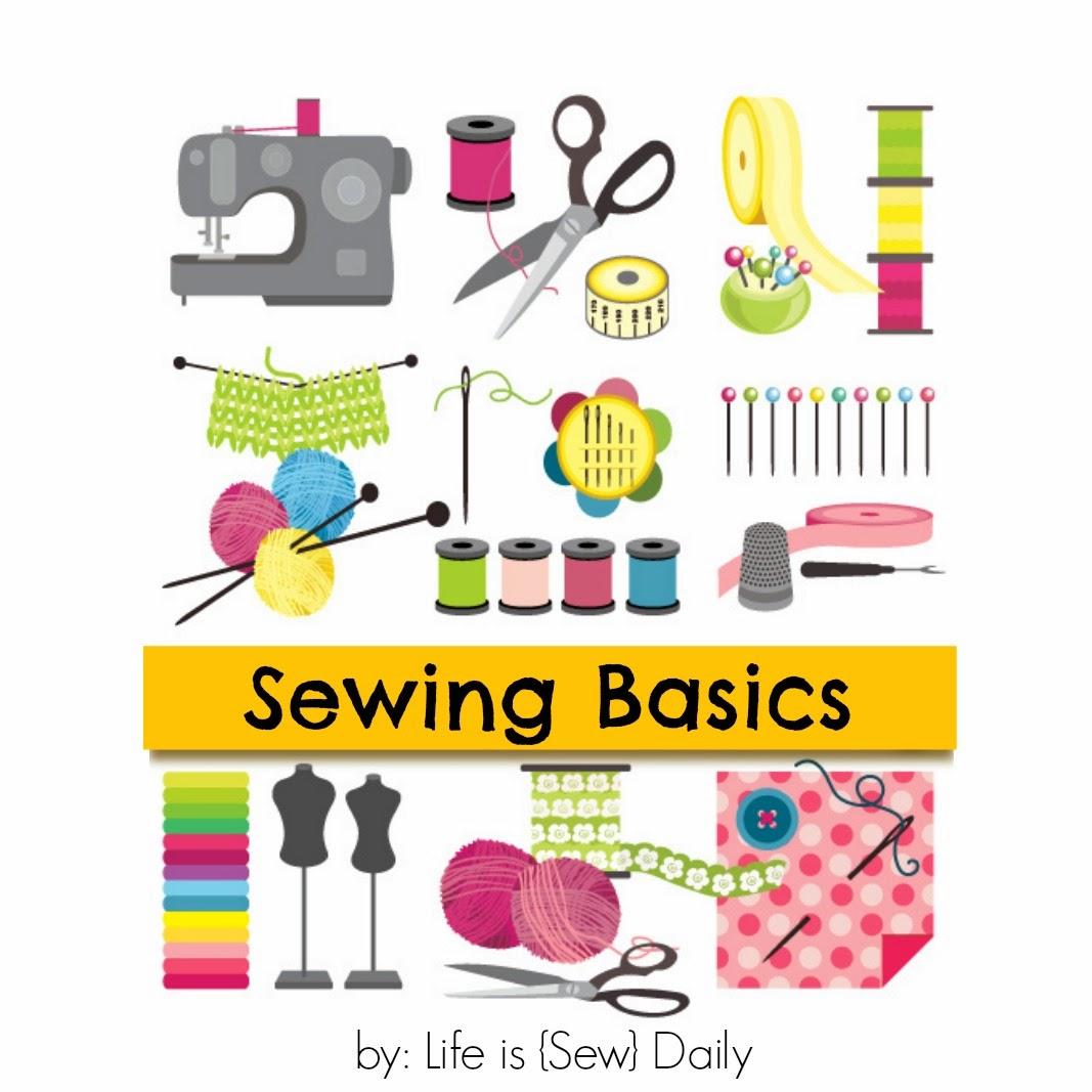 Sewing Basics & Tips