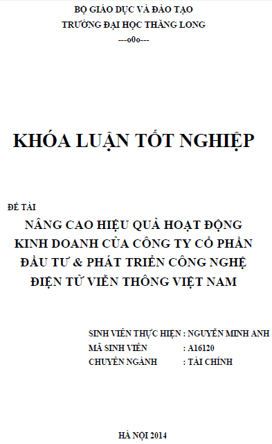 Nâng cao hiệu quả hoạt động kinh doanh của Công ty Cổ phần đầu tư và phát triển công nghệ điện tử viễn thông Việt Nam