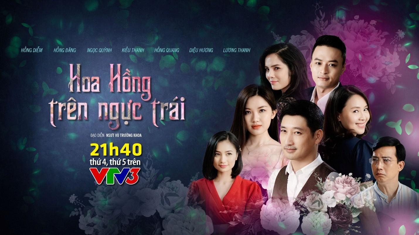 Hoa Hồng Trên Ngực Trái - VTV3 (2019)