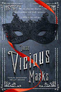 These Vicious Masks by Tarun Shanker and Kelly Zekas