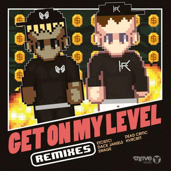 Single] SAYMYNAME – Get on My Level (Remixes) - LoadEDM