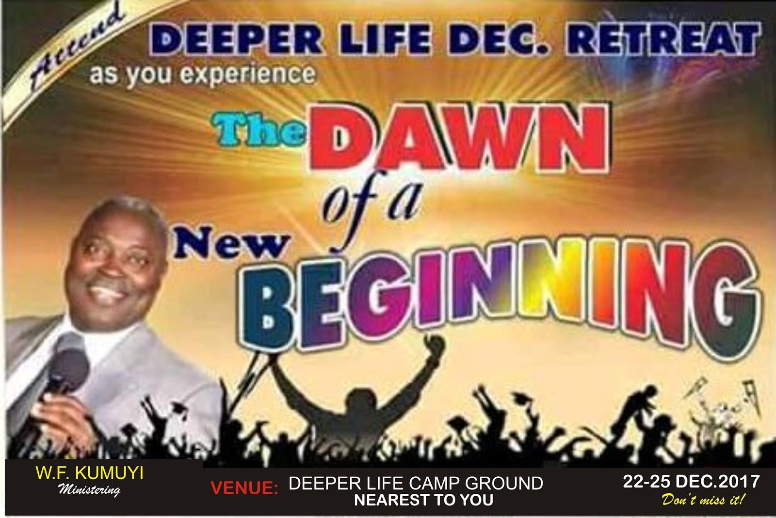 2017 Deeper Life December Retreat 2017 The Dawn Of A New Beginning