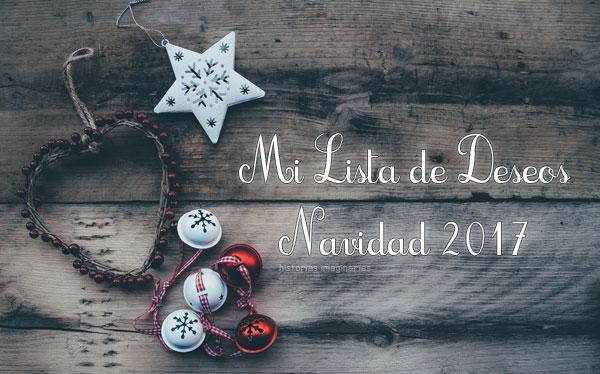 ¡¡Wishlist Navideño!! Mi lista de deseos para Navidad