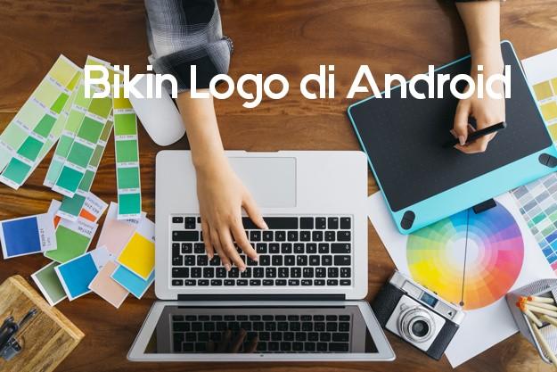 Bikin Brand Bisnis Anda Dengan Bantuan Aplikasi Logo Maker Lewat Handphone