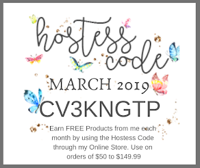 March 2019 Hostess Code. Use at checkout to earn FREE Stampin' Up! products from me!