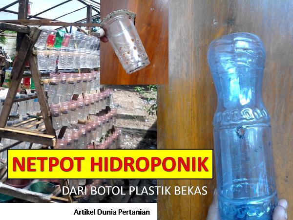 Membuat Netpot Hidroponik Dari Botol Bekas Aqua Artikel