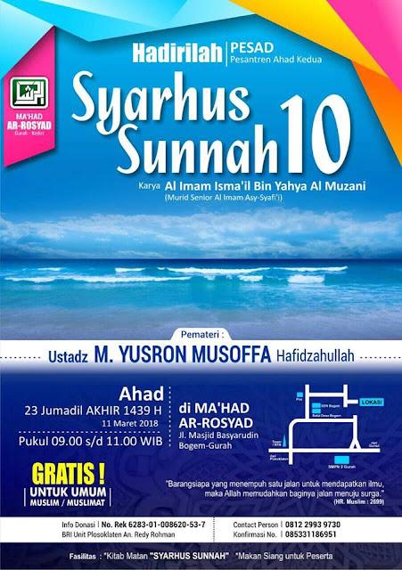 PESAD (Pesantren Ahad Kedua) Pertemuan 10 - Kitab Syarhus Sunnah di Ma'had Ar-Rosyad Bogem-Gurah (23 Jumadilakhir 1439 H - 11 Maret 2018)