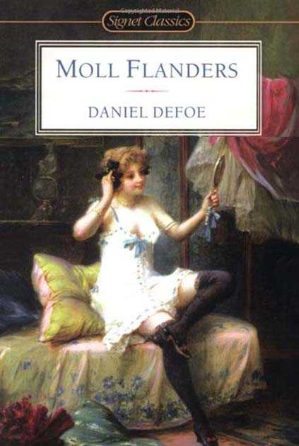 a literary analysis of the classic novel moll flanders by daniel defoe Literary criticism of daniel defoe's novel at daniel defoe's moll flanders (2) - flowers for algernon by daniel keyes is a classic science fiction set.