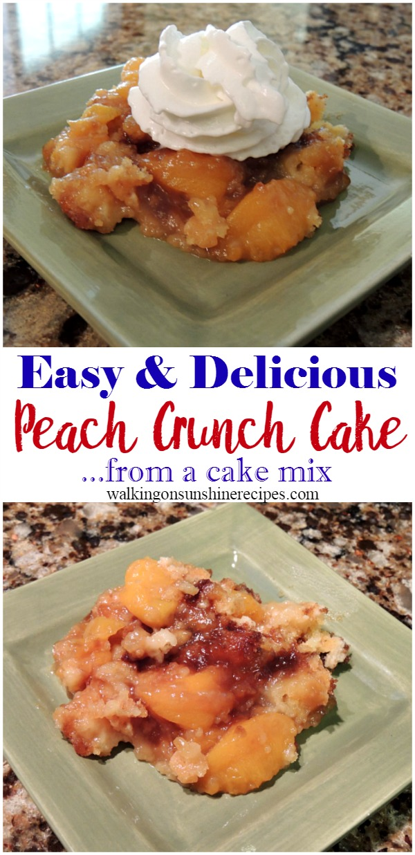 Easy and Delicious Peach Crunch Cake from Walking on Sunshine.