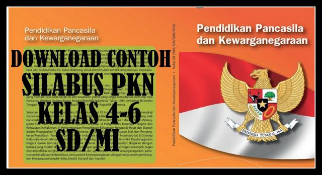 Download Contoh Silabus Mapel PKN Kelas 4-6 SD/MI Terbaru