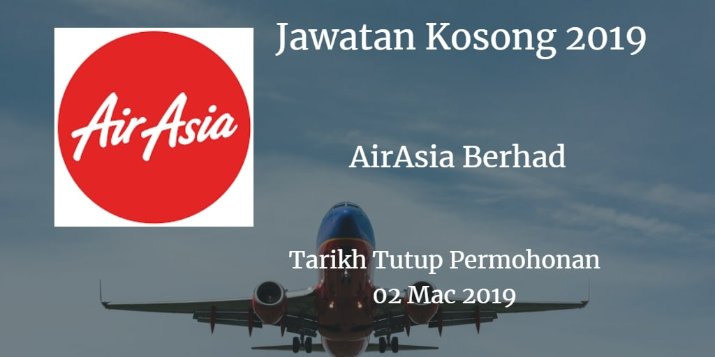 Jawatan Kosong AirAsia Berhad 02 March 2019