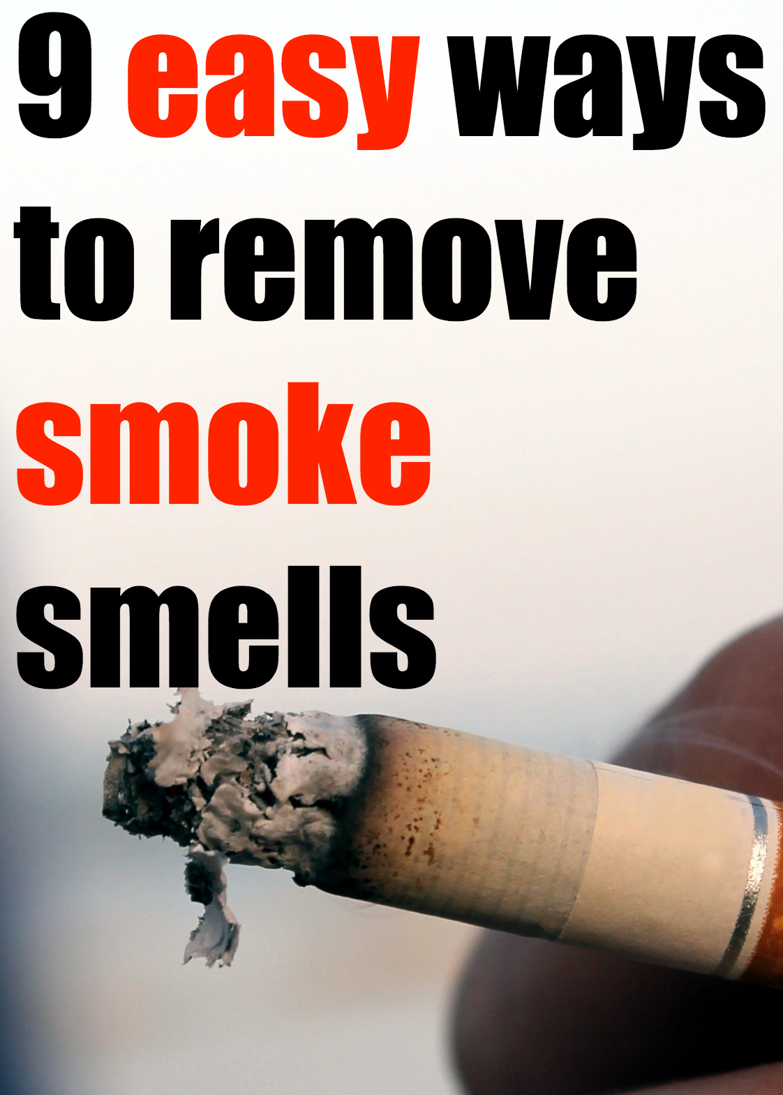 Get rid of cigarette smell in house - Rmove Cigarrette Smoke Smells